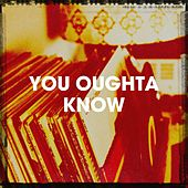 You Oughta Know by 90s Dance Music, Das Beste von Eurodance, The Party Hits All Stars