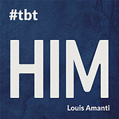 H I M von Louis Amanti