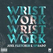 Wrist Work von Joel Fletcher