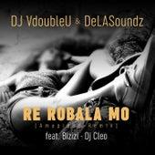 Re Robala Mo (Amapiano Remix) by DJ VdoubleU