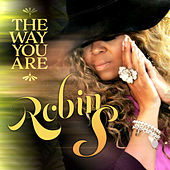 The Way You Are by Robin S.