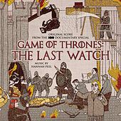 Game of Thrones: The Last Watch (Music from the HBO Documentary) by Hannah Peel