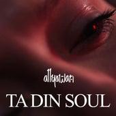 Ta din Soul by Allyawan