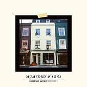 Sigh No More Sessions by Mumford & Sons