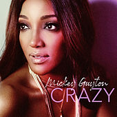 Crazy by Mickey Guyton
