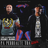 Pa' Perrialte Toa (Remix) de Findy La Sensación