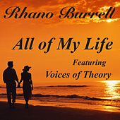 All of My Life (feat. Voices of Theory) by Rhano Burrell