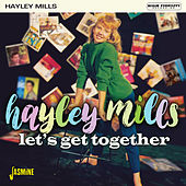 Let's Get Together de Hayley Mills