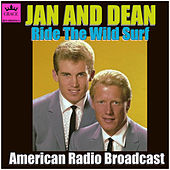 Ride The Wild Surf (Live) von Jan & Dean