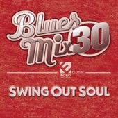 Blues Mix, Vol. 30: Swing out Soul de Various Artists
