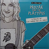Jill Sobule Sings Prozak and the Platypus by Jill Sobule