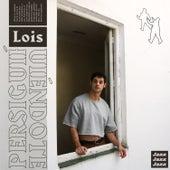 Persiguiéndote de Lois