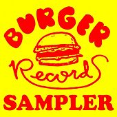 Burger Records Sampler by Various Artists