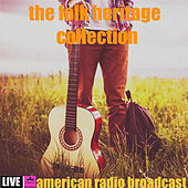 The Folk Heritage Collection (Live) von Various Artists