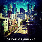 Coming Into Los Angeles (Cover) by Orvar Ormbunke