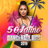 50 Latino & Dancehall Hits 2019 de Various Artists