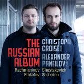 The Russian Album: Rachmaninov; Shostakovich; Prokofiev; Shchedrin by Christoph Croisé