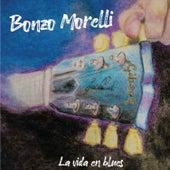 La Vida en Blues de Bonzo Morelli