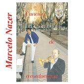 Canción de Recordaciones by Marcelo Nazer