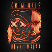 Criminals de Rezz