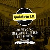 Ao Vivo no Mercado Público de Floripa de Quinteto S.A.
