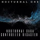 Nocturnal Saga. Controlled Disaster de Nocturnal