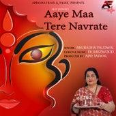 Aaye Maa Tere Navrate de Anuradha Paudwal