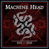 Do or Die de Machine Head