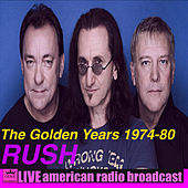 The Golden Years 1974 - 80 (Live) de Rush