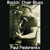 Rockin' Chair Blues von Paul Fedorenko