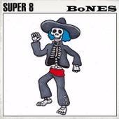 Bones de Super 8