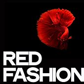 Red Fashion by Various Artists
