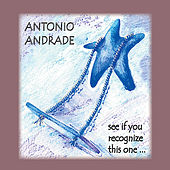 See If You Recognize This One de Antonio Andrade