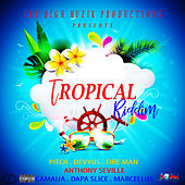 Tropical Riddim de Various Artists