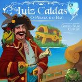 O Pirata e o Baú de Luiz Caldas