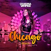 Chicago (Remix) de Giovanna Vampesi