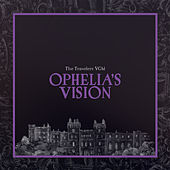 Ophelia's Vision by The Travelers VGM