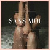 Sans Moi by Madden