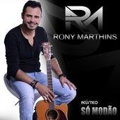 Só Modão (Acústico) de Rony Marthins