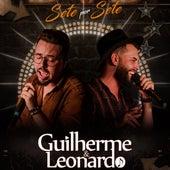 Sete por Sete (Ao Vivo) by Guilherme e Leonardo
