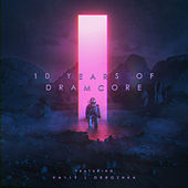 10 Years of Dramcore von Dramcore