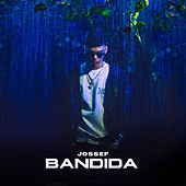 Bandida by Joseph El De La Urba