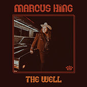 The Well de Marcus King