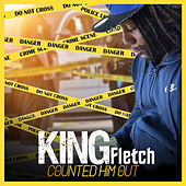 Counted Him Out by King Fletch