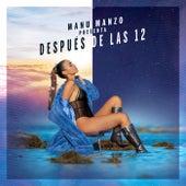 Después De Las 12 by Manu Manzo