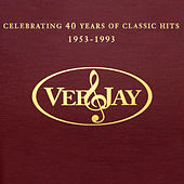 The Vee-Jay Story: Celebrating 40 Years Of Classic Hits by Various Artists