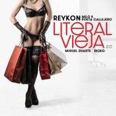 litEral viEja 2.0 (Remix) de Reykon