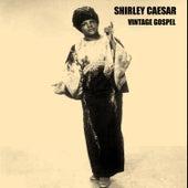 Vintage Gospel by Shirley Caesar