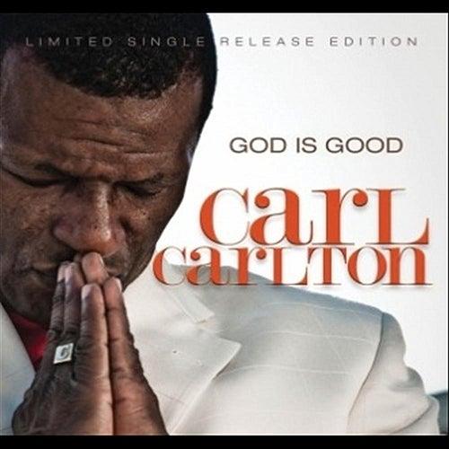 God Is Good by Carl Carlton