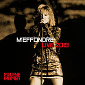 M'effondre (Live 2019 (Edit Version)) de Mylène Farmer